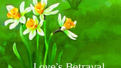 Love's Betrayal: by Peter Mulholland