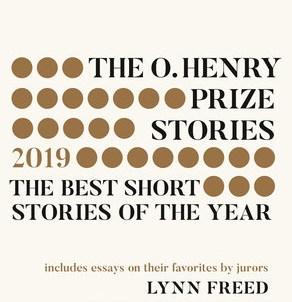 The O. Henry Prize Stories 2019: Edited by Laura Furman