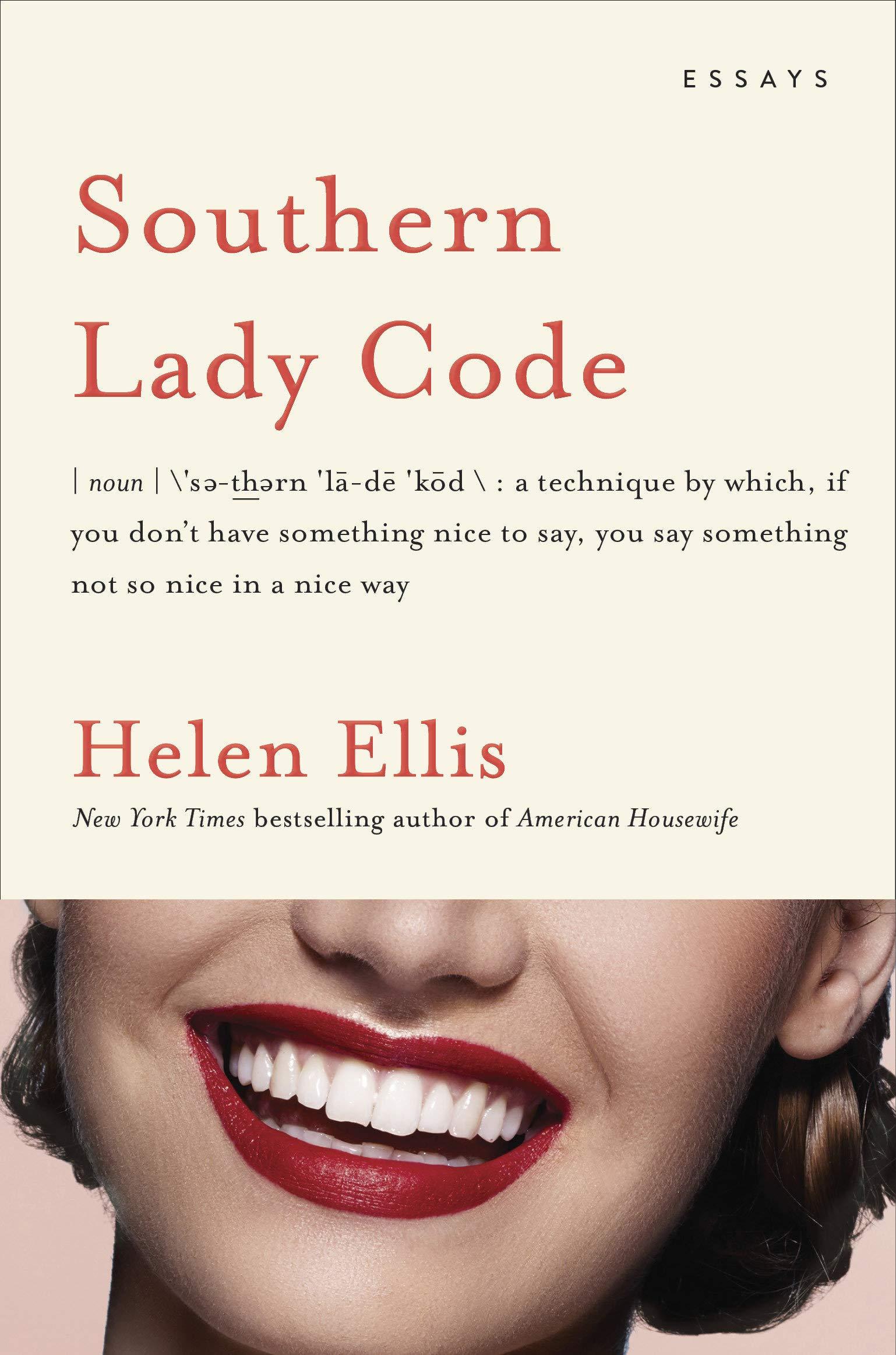 Southern Lady Code: by Helen Ellis - Spectrum Culture