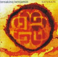 Revisit: Breaking Benjamin: Saturate