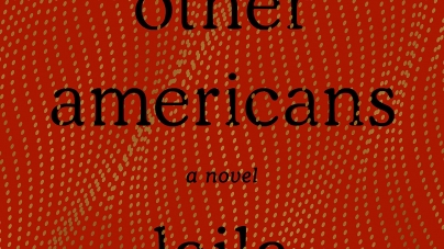 The Other Americans: by Laila Lalami