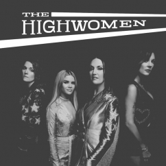 The Highwomen: The Highwomen