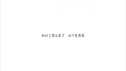 Whiskey Myers: Whiskey Myers