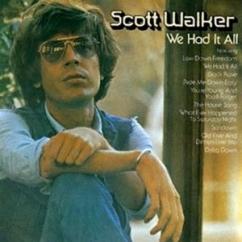 Discography: Scott Walker: We Had It All