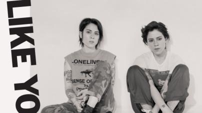 Tegan & Sara: Hey, I'm Just Like You