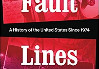 Fault Lines: by Kevin M. Kruse and Julian E. Zelizer
