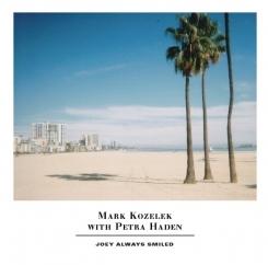 Mark Kozelek & Petra Haden: Joey Always Smiled