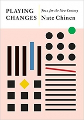 Playing Changes: by Nate Chinen