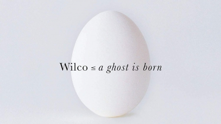 Resequence: Wilco: A Ghost is Born