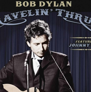 Bob Dylan (featuring Johnny Cash): Travelin' Thru, 1967-1969: The Bootleg Series Vol. 15