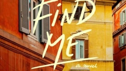 Find Me: by André Aciman