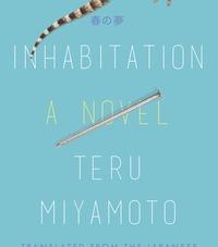 Inhabitation: by Teru Miyamoto