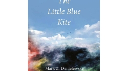 The Little Blue Kite: by Mark Z. Danielewski