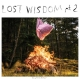 Mount Eerie and Julie Doiron: Lost Wisdom Pt. 2