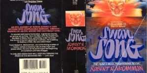 Best Dystopia Ever: Swan Song: by Robert McCammon
