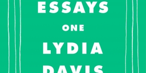 Essays One: by Lydia Davis