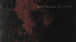 Discography: Scott Walker: The Drift