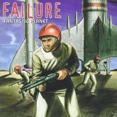 Rediscover: Failure: Fantastic Planet