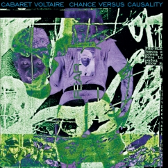 Cabaret Voltaire: Methodology '74/'78: The Attic Tapes/Chance Versus Causality