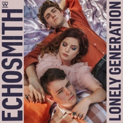 Echosmith: Lonely Generation
