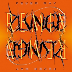 Fever Ray: Plunge: Remix