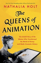 The Queens of Animation: by Nathalia Holt