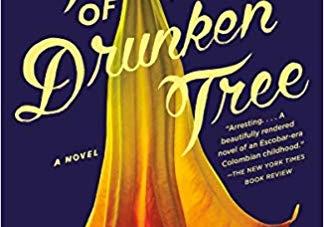 Fruit of the Drunken Tree: by Ingrid Rojas Contreras