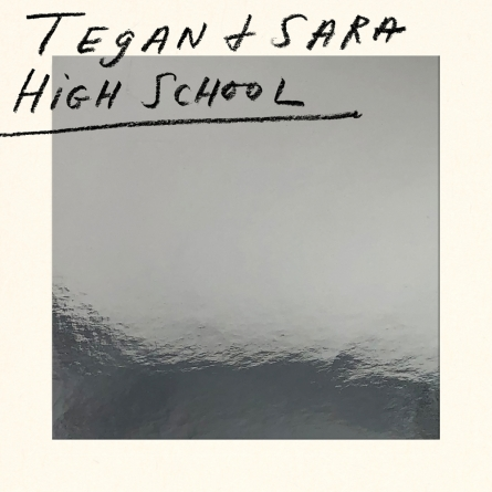 High School: by Sara Quin and Tegan Quin