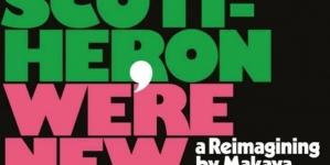 Gil Scott-Heron/Makaya McCraven: We're New Again: A Reimagining by Makaya McCraven