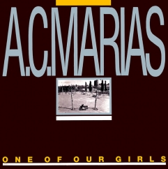Rediscover: A.C. Marias: One of Our Girls (Has Gone Missing)