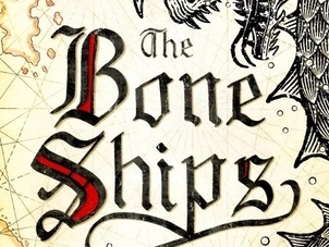 The Bone Ships: by RJ Barker