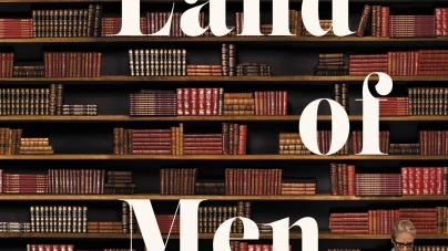 In the Land of Men: by Adrienne Miller