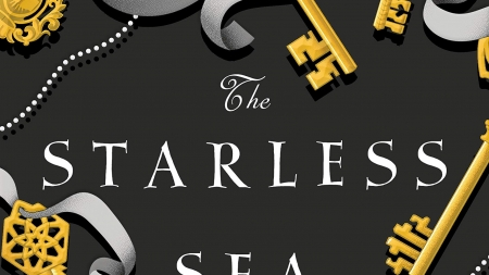 The Starless Sea: by Erin Morgenstern