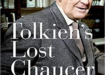 Tolkien's Lost Chaucer: by John M. Bowers