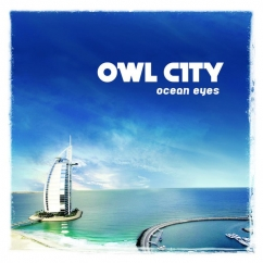 Rediscover: Owl City: Ocean Eyes