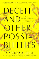 Deceit and Other Possibilities: by Vanessa Hua