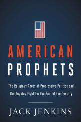 American Prophets: by Jack Jenkins