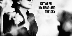 Discography: Yoko Ono: Between My Head and the Sky
