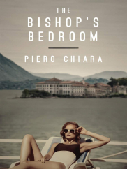 The Bishop's Bedroom: by Piero Chiara