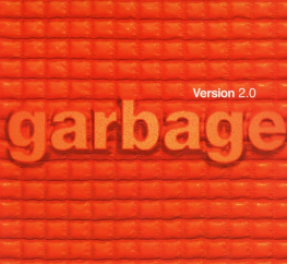 Revisit: Garbage: Version 2.0