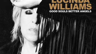 Lucinda Williams: Good Souls Better Angels