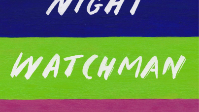 The Night Watchman: by Louise Erdrich