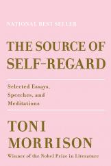 The Source of Self-Regard: by Toni Morrison