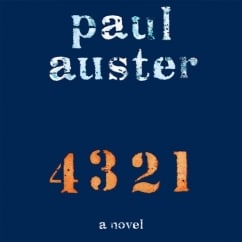4 3 2 1: by Paul Auster