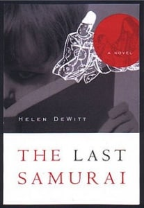 The Last Samurai: by Helen DeWitt