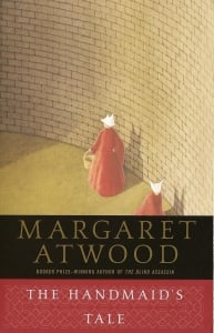 The Handmaid's Tale: by Margaret Atwood