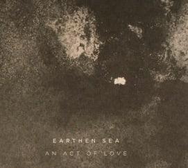 Earthen Sea: An Act of Love