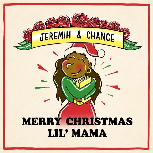Jeremih / Chance the Rapper: Merry Christmas Lil' Mama