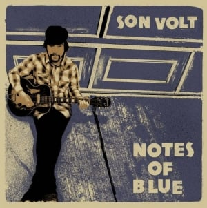 Son Volt: Notes of Blue