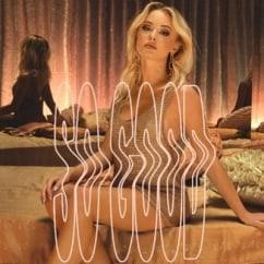 Zara Larsson: So Good